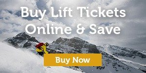Buy Lift Tickets Online & Save