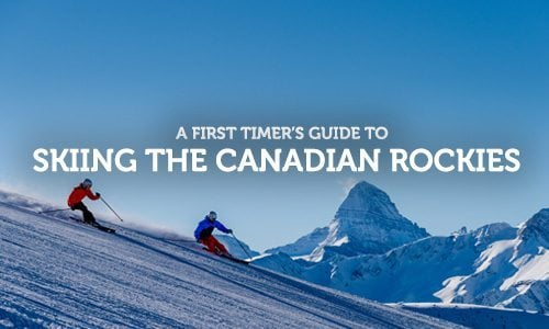 A First Timer's Guide to Skiing the Canadian Rockies