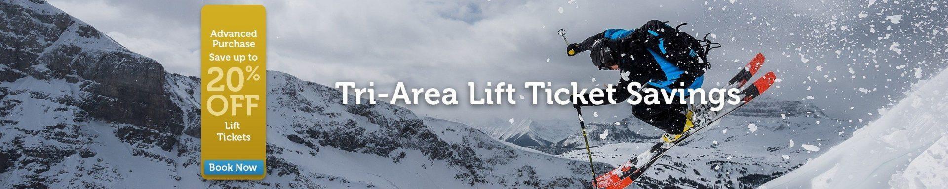 Tri-Area Lift Ticket Savings