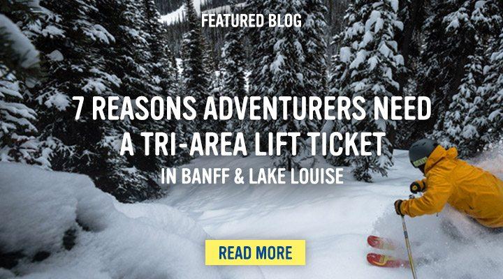 Reasons adventurers need Banff Lake Louise tri-area ski pass