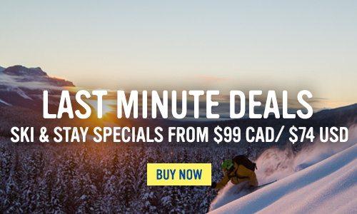 Last minute deals - starting at $99 Cad / $74 USD